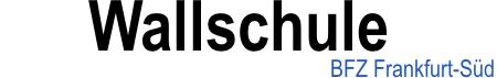 Wallschule Frankfurt